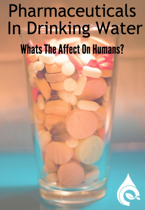 Pharmaceuticals In Drinking Water